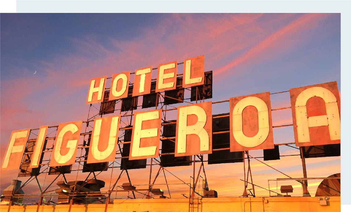 Hotel Figueroa - Sign